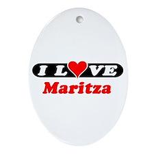 I Love Maritza Oval Ornament