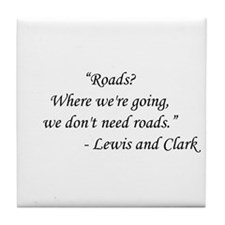 Back To The Future - Lewis and Clark Tile Coaster