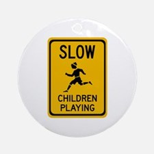 Slow, Children Playing - USA Ornament (Round)