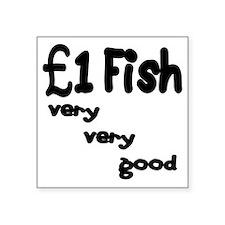 "one pound fish Square Sticker 3"" x 3"""