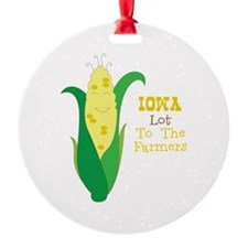 Iown Lot To The Farmers Ornament