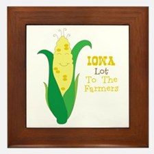 Iown Lot To The Farmers Framed Tile