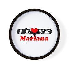 I Love Mariana Wall Clock