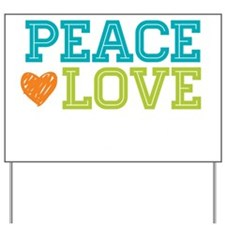 Peace. Love. Co-Mo. Yard Sign