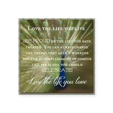 "Love the life you live Square Sticker 3"" x 3"""