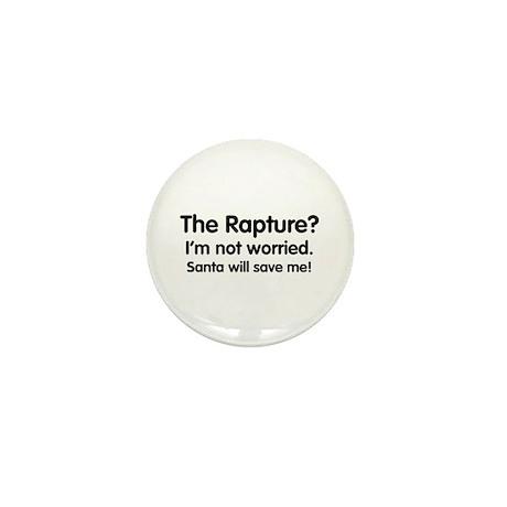 The Rapture? Santa will save me! Mini Button (10 p