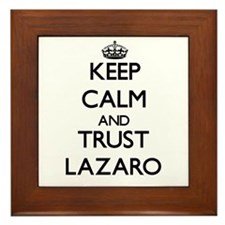 Keep Calm and TRUST Lazaro Framed Tile
