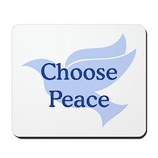 Choose Peace Mousepad
