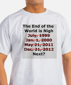 End of the World is Nigh button T-Shirt