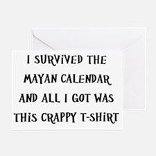 I Survived The Mayan Calendar And Al Greeting Card