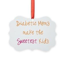 Diabetic Moms make the Sweetest K Ornament