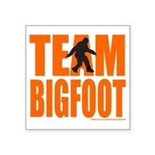 "TEAM BIGFOOT T-SHIRTS AND G Square Sticker 3"" x 3"""