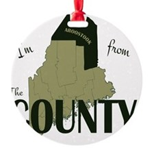 Im from The County Ornament