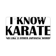 knowKarateWords1A Aluminum License Plate