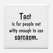 Tact/Sarcasm. Tile Coaster