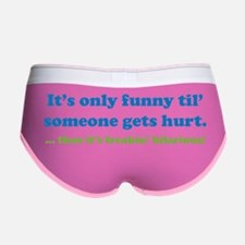 onlyFunnyHurts1E Women's Boy Brief