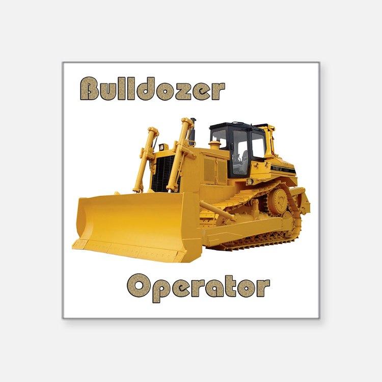 """Bulldozer Operator Square Sticker 3"""" x 3"""""""