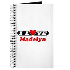 I Love Madelyn Journal
