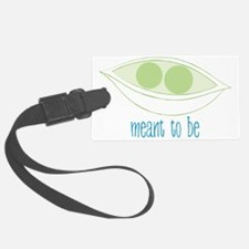 Meant To Be Luggage Tag