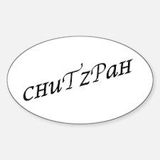 Chutzpah Sticker (Oval)