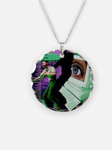 Cyberstalking Necklace