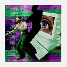 Cyberstalking Tile Coaster