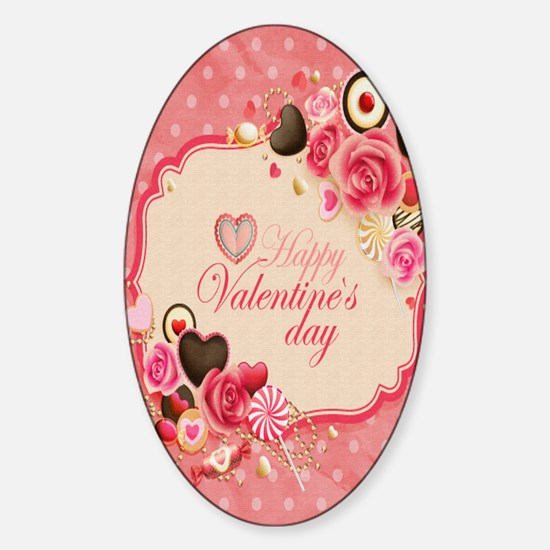 Happy Valentines Day to my love Sticker (Oval)