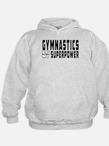 Gymnastics Is My Superpower Hoodie
