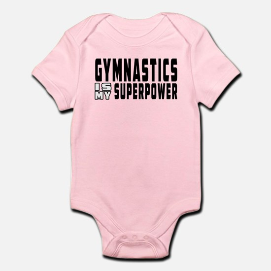 Gymnastics Is My Superpower Infant Bodysuit