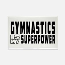 Gymnastics Is My Superpower Rectangle Magnet