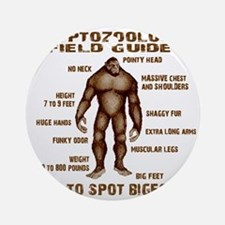 how to spot bigfoot Round Ornament