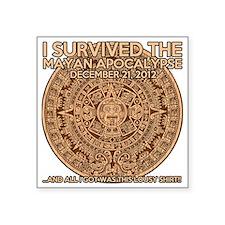 """funny mayan apocalypse 2012 Square Sticker 3"""" x 3"""""""