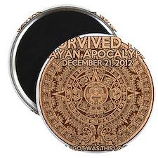 funny mayan apocalypse 2012 survivor Magnet