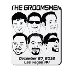 The Groomsmen Mousepad
