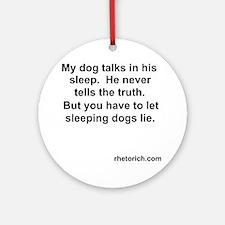 Sleeping Dogs Lie Round Ornament