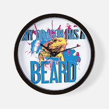 Bearded Dragon - My Dragon Has A Beard Wall Clock