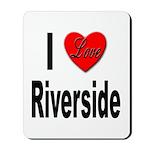 I Love Riverside Mousepad