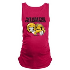 We are the champions Maternity Tank Top
