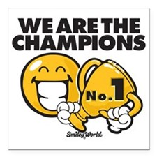 """We are the champions Square Car Magnet 3"""" x 3"""""""
