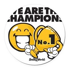We are the champions Round Car Magnet