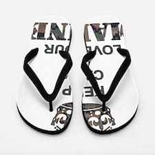 Keep Calm and LOVE Your Marine (woodlan Flip Flops