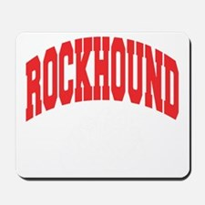 Rockhound Mousepad
