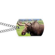 This moose be love: Alaskan moose Dog Tags