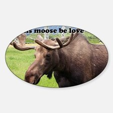 This moose be love: Alaskan moose Decal