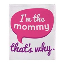 Funny Mommy Quote Throw Blanket