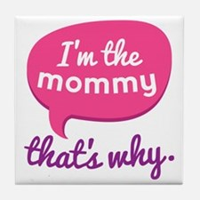 Funny Mommy Quote Tile Coaster