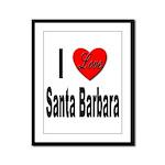 I Love Santa Barbara Framed Panel Print