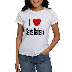 I Love Santa Barbara Women's T-Shirt