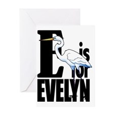 E is for Evelyn Greeting Card