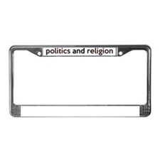 politics License Plate Frame